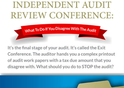 Independent Audit Review Conference: What To Do If You Disagree With The Audit