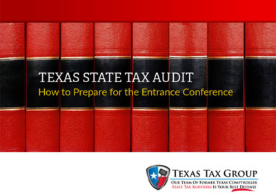 Texas State Tax Audit: How to Prepare for the Entrance Conference