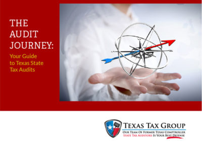 The Audit Journey: Your Guide to Texas State Tax Audits